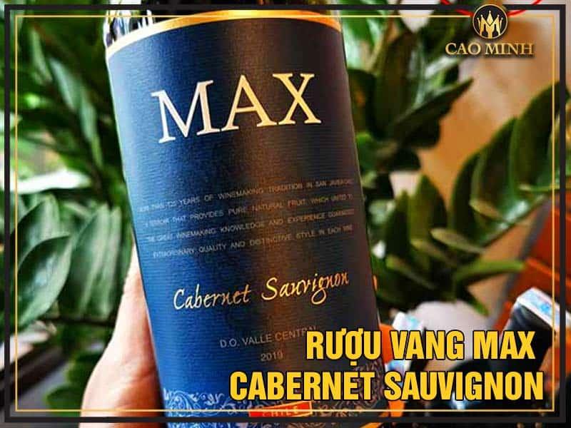 Đôi nét về chai vang Max Cabernet Sauvignon