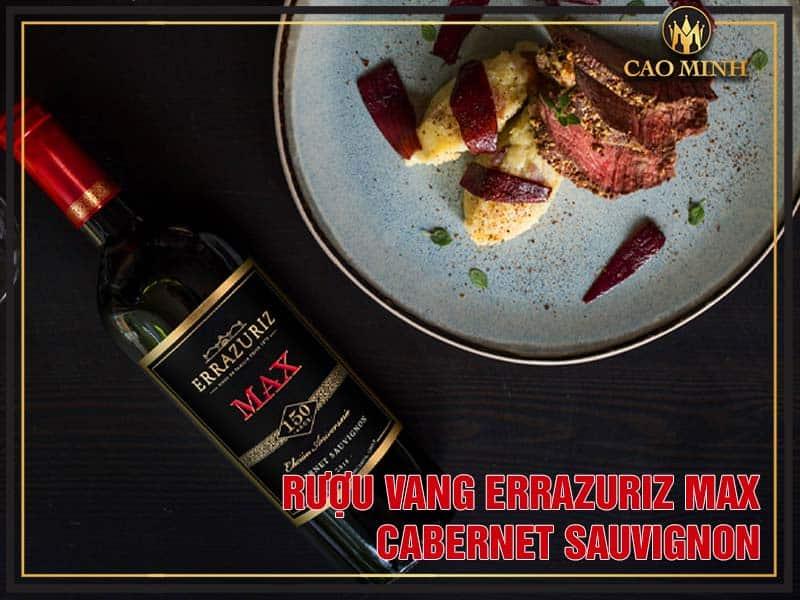 Errazuriz Max Cabernet Sauvignon thích hợp để sử dụng trong bữa ăn hàng ngày