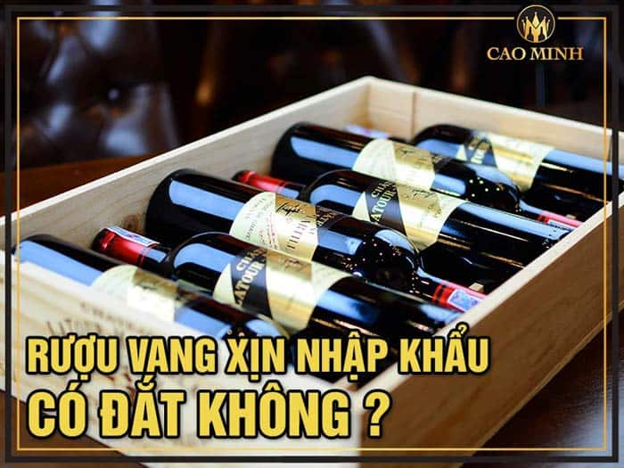 Rượu vang xịn nhập khẩu